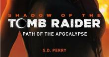 Nová kniha: Shadow of the Tomb Raider: Path of the Apocalypse