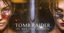 Tomb Raider: The Dark Angel Symphony